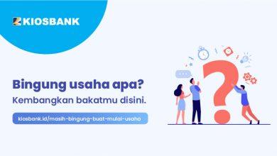 Bingung mau usaha apa Kembangkan Bakat Usaha dengan KIOSBANK