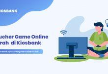 Voucher Game Online Murah di Aplikasi Kiosbank