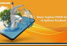Bayar Tagihan PDAM Aetra di Aplikasi KiosBank
