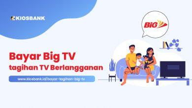 Bayar Tagihan Big TV Online, Paket TV Kabel Berlangganan di Kiosbank