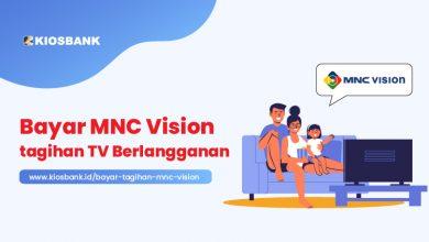 Bayar Tagihan MNC Vision secara Online di Kiosbank