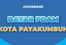 Cek PDAM Kota Payakumbuh Tirta Sago di Kiosbank